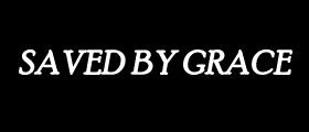 Saved by Grace